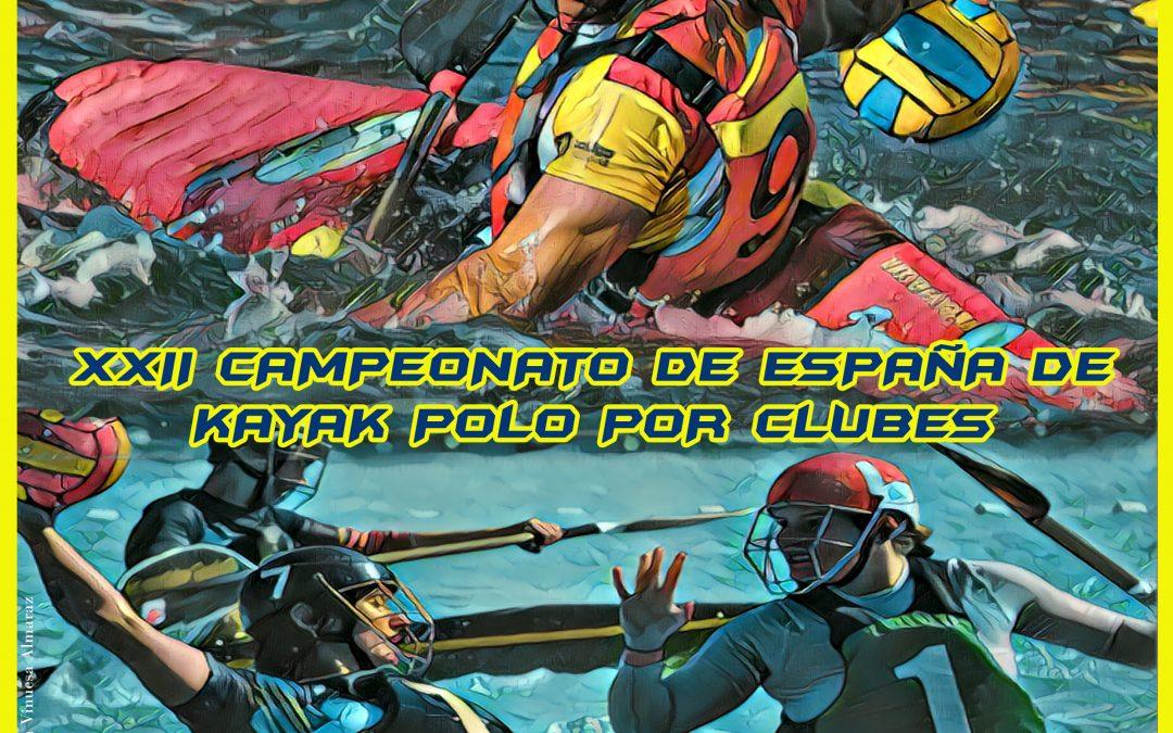 XXII CAMPEONATO DE ESPAÑA DE KAYAK POLO POR CLUBES